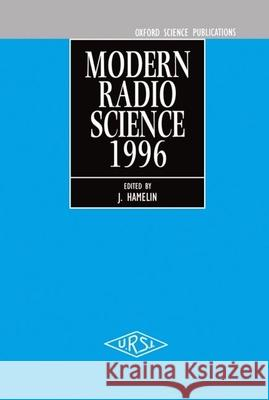 Modern Radio Science 1996 J. Hamelin 9780198565307