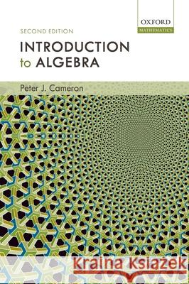 Introduction to Algebra Peter J. Cameron 9780198569138