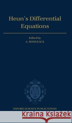 Heun's Differential Equations A. Ronveaux 9780198596950