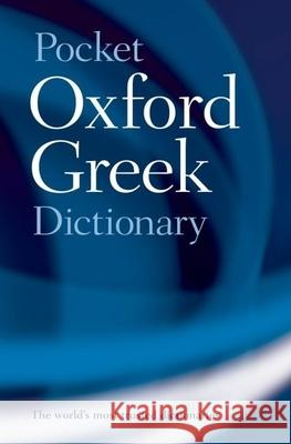 The Pocket Oxford Greek Dictionary J. T. Pring J. T. Pring 9780198603276