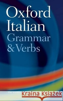 Oxford Italian Grammar and Verbs Colin McIntosh 9780198603818