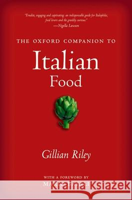 The Oxford Companion to Italian Food Gillian Riley 9780198606178