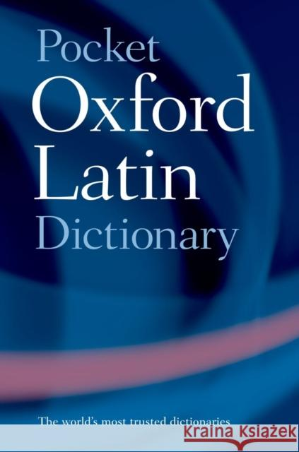 Pocket Oxford Latin Dictionary James Morwood 9780198610052
