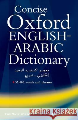 The Concise Oxford English-Arabic Dictionary of Current Usage N. S. Doniach Safa Khulusi 9780198643210