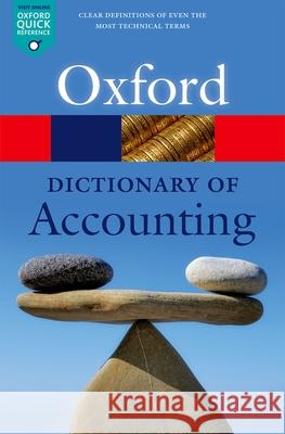 A Dictionary of Accounting Jonathan Law 9780198743514