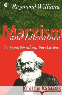 Marxism and Literature Raymond Williams 9780198760610