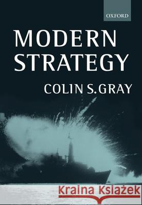 Modern Strategy Colin S. Gray 9780198782513