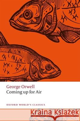 Coming Up for Air George Orwell 9780198804819