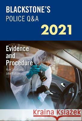 Blackstone's Police Manuals Volume 2: Evidence and Procedure 2021 Glenn Hutton (Private assessment and exa David Johnston (Barrister and former Chi  9780198866480