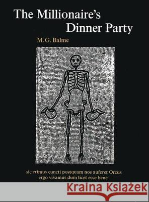 The Millionaire's Dinner Party Maurice Balme M. G. Balme 9780199120253