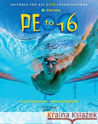 PE TO 16 STUDENTS' BOOK Sally Fountain Linda Goodwin 9780199135240 OXFORD UNIVERSITY PRESS