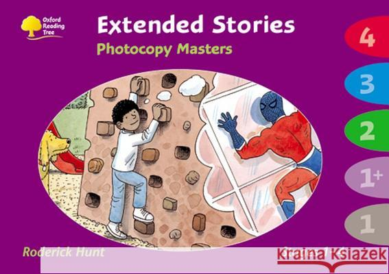 OXFORD READING TREE: STAGES 1-4: EXTENDED STORIES: PHOTOCOPY MASTERS Roderick Hunt 9780199184743