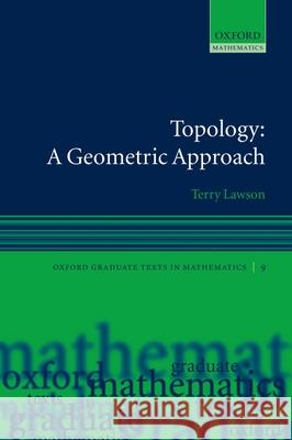 Topology: A Geometric Approach Terry Lawson 9780199202485