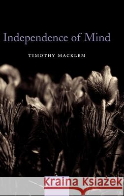 Independence of Mind Timothy Macklem 9780199208036