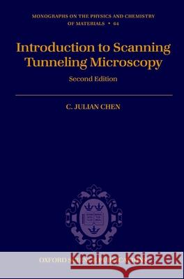 Introduction to Scanning Tunneling Microscopy C. Julian Chen 9780199211500
