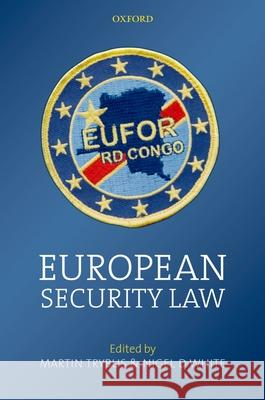 European Security Law Martin Trybus Nigel White 9780199218622