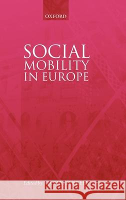 Social Mobility in Europe Richard Breen 9780199258451