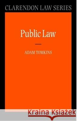 Public Law Adam Tomkins 9780199260775