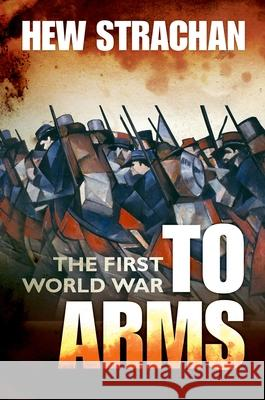 To Arms Hew Strachan 9780199261918
