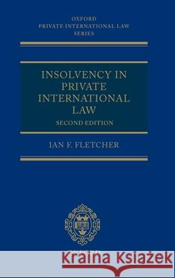 Insolvency in Private International Law Ian Fletcher 9780199262502