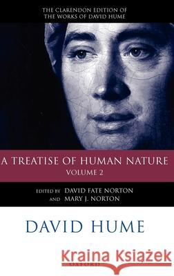 David Hume: A Treatise of Human Nature : Volume 2: Editorial Material David Fate Norton Mary J. Norton 9780199263844