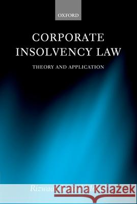 Corporate Insolvency Law: Theory and Application Rizwaan Jameel Mokal 9780199264872