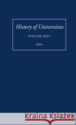History of Universities: Volume XIX/1 Mordechai Feingold 9780199270347