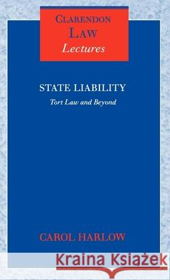 State Liability: Tort Law and Beyond Carol Harlow 9780199272648