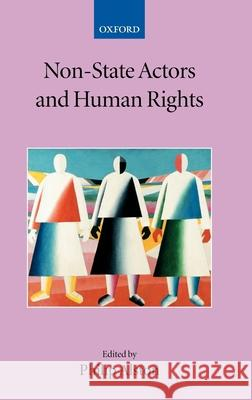 Non-State Actors and Human Rights Philip Alston 9780199272815