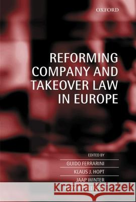 Reforming Company and Takeover Law in Europe Guido Ferrarini Japp Winter Klaus J. Hopt 9780199273805