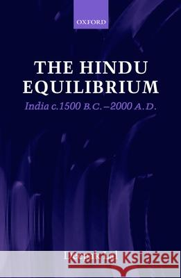 The Hindu Equilibrium: India C. 1500 B.C.-2000 A.D. Deepak Lal 9780199275793