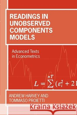 Readings in Unobserved Components Models Andrew C. Harvey Tommaso Proietti 9780199278695