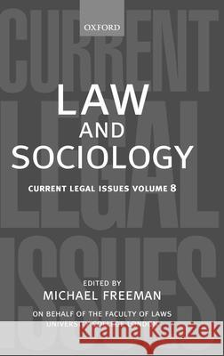 Law and Sociology: Current Legal Issues Vol. 8 M. Freeman Michael Freeman 9780199282548