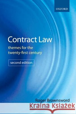 Contract Law: Themes for the Twenty-First Century Roger Brownsword 9780199287611