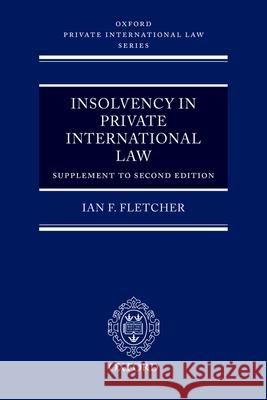 Insolvency in Private International Law: Supplement to Second Edition  9780199288731