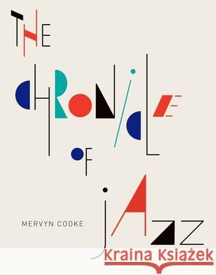 The Chronicle of Jazz Mervyn Cooke 9780199341009