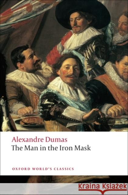 The Man in the Iron Mask Alexandre Dumas 9780199537259