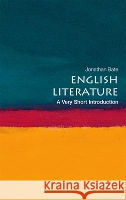 English Literature: A Very Short Introduction Jonathan Bate 9780199569267