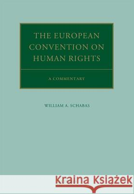 The European Convention on Human Rights: A Commentary  9780199594061