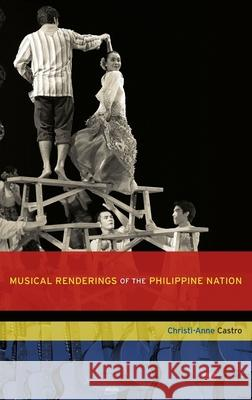 Musical Renderings of the Philippine Nation Christi-Anne Castro 9780199746408