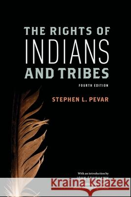 The Rights of Indians and Tribes Stephen L. Pevar   9780199795352