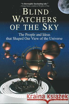 Blind Watchers of the Sky Rocky Kolb Edward W. Kolb Kolb 9780201154962
