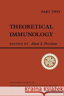 Theoretical Immunology, Part Two Alan S. Perelson Perelson 9780201156881