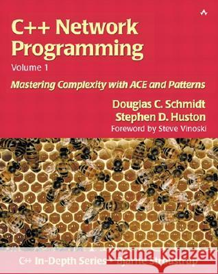 C++ Network Programming, Volume I : Mastering Complexity with ACE and Patterns Stephen D. Huston 9780201604641