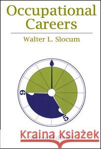 Occupational Careers Walter L. Slocum 9780202302690