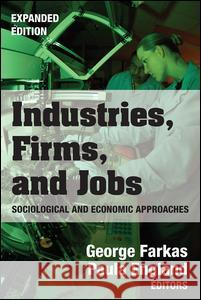 Industries, Firms, and Jobs Paula England George Farkas 9780202304809