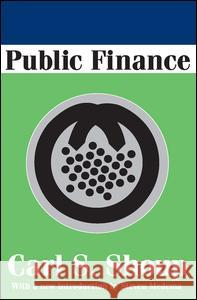 Public Finance Carl S. Shoup Steven G. Medema 9780202307855