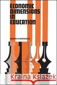 Economic Dimensions in Education Martin O'Donoghue 9780202309835