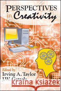 Perspectives in Creativity Irving A. Taylor J. W. Getzels 9780202361796