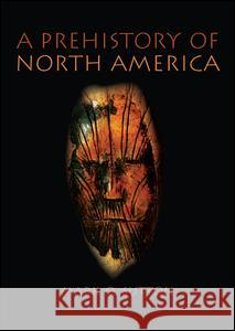 Prehistory of North America Mark Q. Sutton 9780205342013